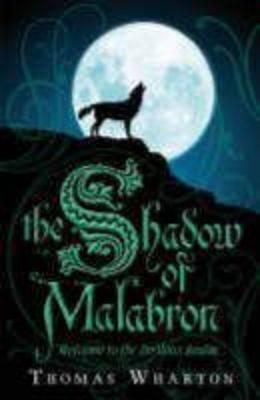 Perilous Realm Bk 1: Shadow Of Malabron (Paperback)