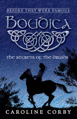 Boudica: The Secrets of the Druids - Before They Were Famous (Paperback)