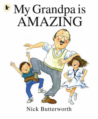My Grandpa Is Amazing - My Family is... (Paperback)