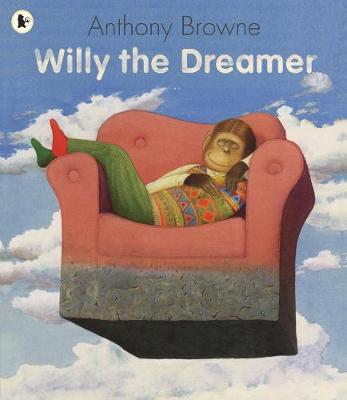 Willy the Dreamer - Willy the Chimp (Paperback)