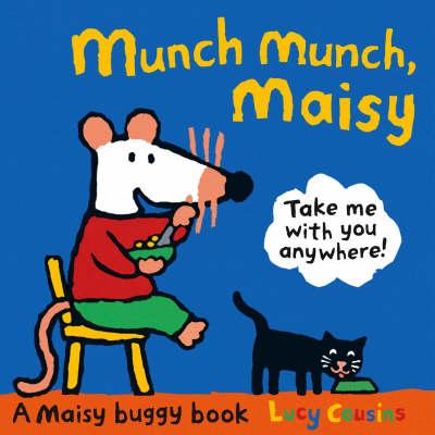 Munch Munch, Maisy (Board book)