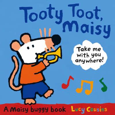 Tooty Toot, Maisy (Board book)