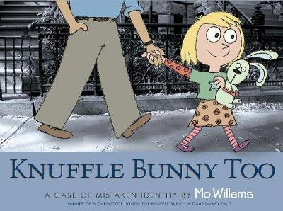 Knuffle Bunny Too: A Case of Mistaken Identity (Paperback)