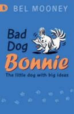 Bad Dog Bonnie (Paperback)