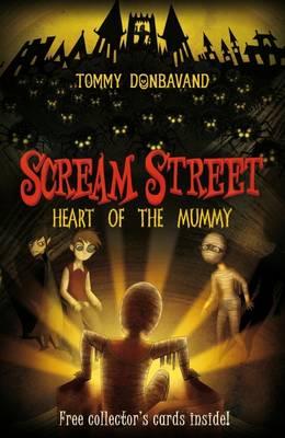 Scream Street 3: Heart of the Mummy - Scream Street (Paperback)