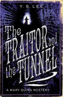The Traitor and the Tunnel: A Mary Quinn Mystery - A Mary Quinn Mystery (Paperback)