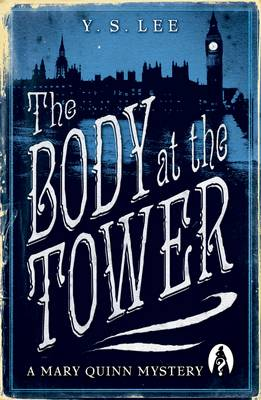 The Body at the Tower: A Mary Quinn Mystery - A Mary Quinn Mystery (Paperback)