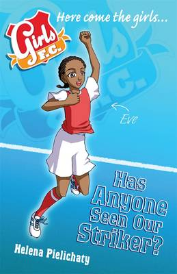 Girls Fc Bk 10: Has Anyone Seen Our Stri (Paperback)
