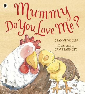 Mummy, Do You Love Me? (Paperback)