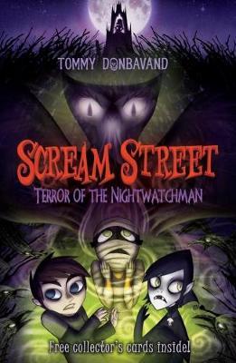 Scream Street 9: Terror of the Nightwatchman - Scream Street (Paperback)