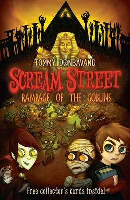 Scream Street 10: Rampage of the Goblins - Scream Street (Paperback)