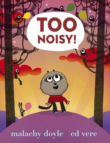 Too Noisy! (Hardback)