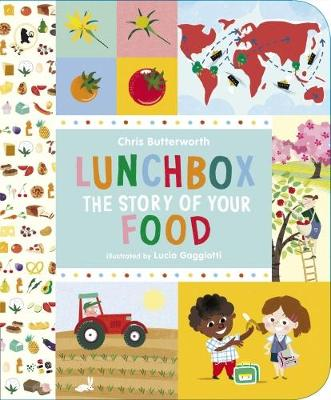 Lunchbox: The Story of Your Food (Paperback)