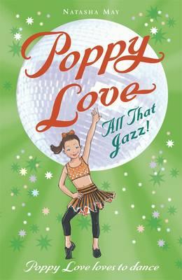 Poppy Love Book 8: All That Jazz! (Paperback)