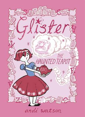 Glister: The Haunted Teapot (Paperback)