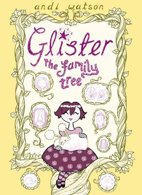 Glister: The Family Tree - Glister (Paperback)