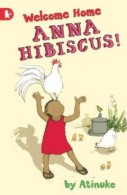 Welcome Home, Anna Hibiscus! - Anna Hibiscus (Paperback)