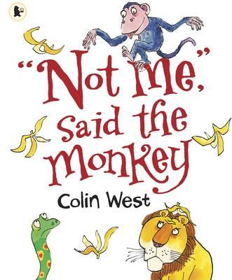 """Not Me,"" said the Monkey (Paperback)"