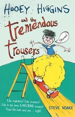 Hooey Higgins and the Tremendous Trousers - Hooey Higgins (Paperback)