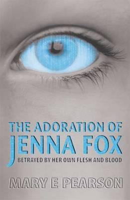 The Adoration of Jenna Fox (Paperback)
