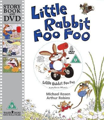 Little Rabbit Foo Foo by Michael Rosen, Arthur Robins ...