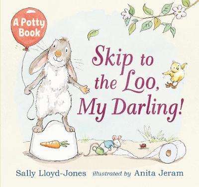 Skip to the Loo, My Darling! (Hardback)