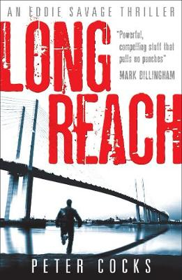Long Reach - Eddie Savage Thriller (Paperback)