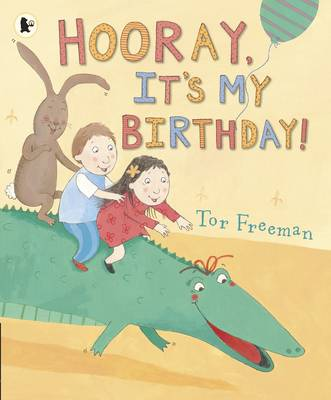 Hooray, It's My Birthday! (Paperback)