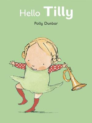 Hello Tilly - Tilly and Friends (Paperback)