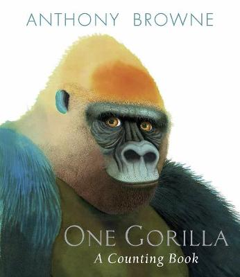 One Gorilla: A Counting Book (Hardback)
