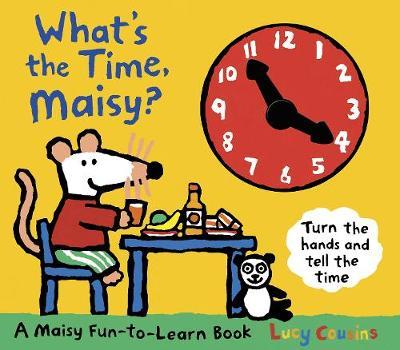 What's the Time, Maisy? - Maisy (Hardback)
