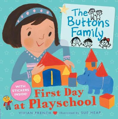 The Buttons Family: First Day at Playschool - The Buttons (Paperback)