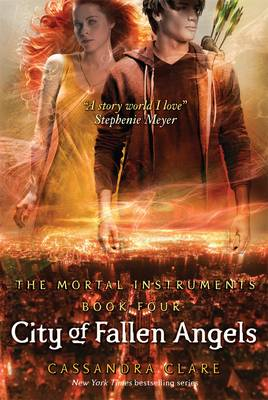 City of Fallen Angels - Mortal Instruments 4 (Paperback)