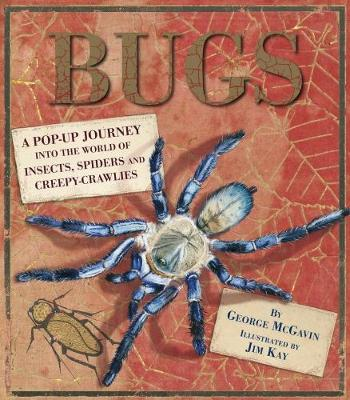 Bugs: A Pop-up Journey into the World of Insects, Spiders and Creepy-crawlies (Hardback)