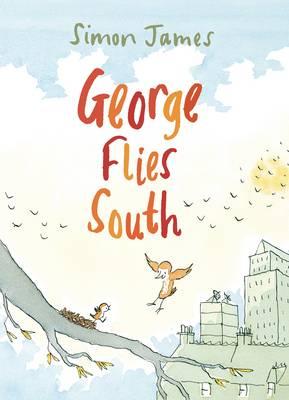 George Flies South (Hardback)