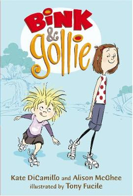 Bink and Gollie - Bink and Gollie (Hardback)