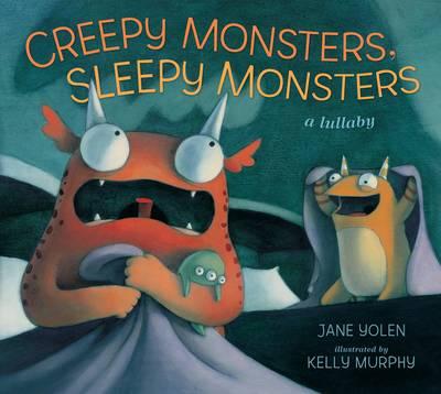 Creepy Monsters, Sleepy Monsters (Hardback)