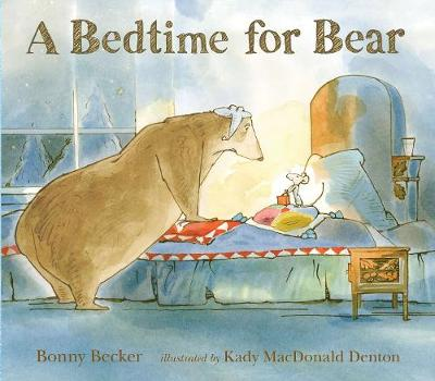 A Bedtime for Bear - Bear and Mouse (Paperback)