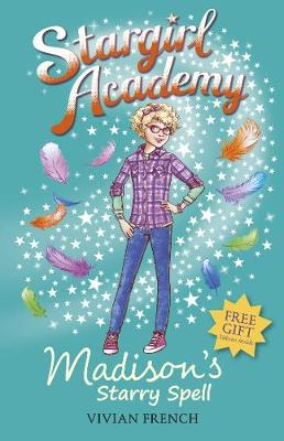 Stargirl Academy 2: Madison's Starry Spell - Stargirl Academy (Paperback)