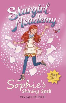 Stargirl Academy 3: Sophie's Shining Spell - Stargirl Academy (Paperback)