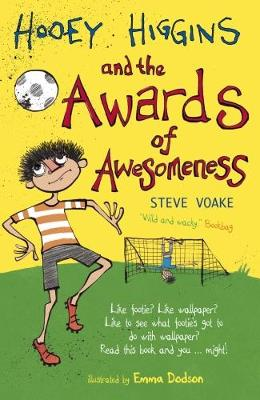 Hooey Higgins and the Awards of Awesomeness - Hooey Higgins (Paperback)