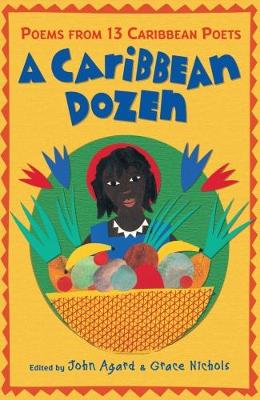 A Caribbean Dozen: Poems from 13 Caribbean Poets (Paperback)