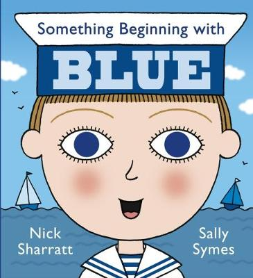 Something Beginning with Blue (Board book)