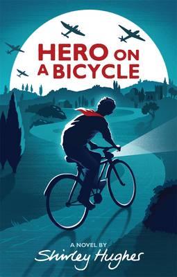 Hero on a Bicycle (Hardback)