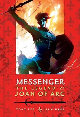 Messenger: The Legend of Joan of Arc (Paperback)