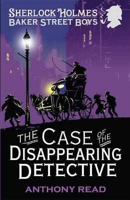The Baker Street Boys: The Case of the Disappearing Detective (Paperback)