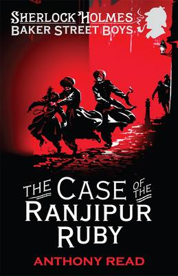 The Baker Street Boys: The Case of the Ranjipur Ruby (Paperback)
