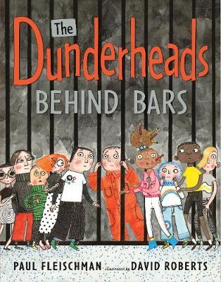 The Dunderheads Behind Bars (Hardback)