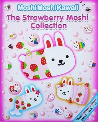 Moshimoshikawaii: The Strawberry Moshi Collection (Hardback)