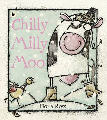 Chilly Milly Moo (Paperback)